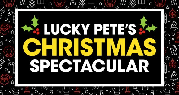 Lucky Pete's Christmas Spectacular