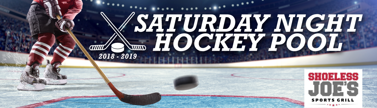 Shoeless Joe's Saturday Night Hockey Pool